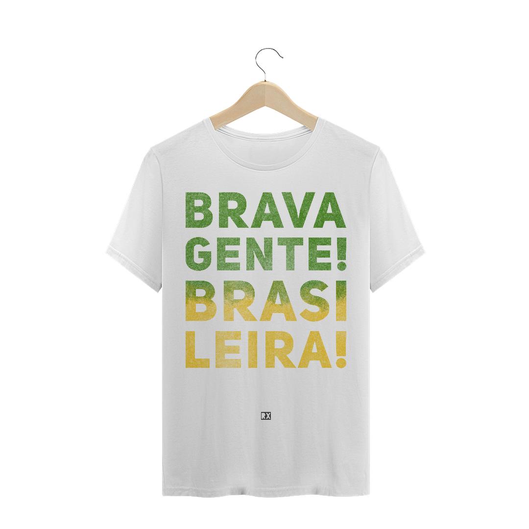Brava Gente, Brasileira!